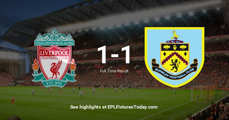 Sat 11 Jul 2020: Liverpool vs Burnley | EPLFixturesToday.com