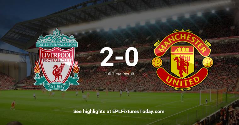 Sun 19 Jan 2020 Liverpool Vs Manchester United Eplfixturestoday Com
